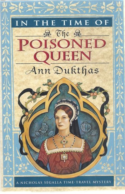 In The Time Of The Poisoned Queen by Ann Dukthas (Review Copy)