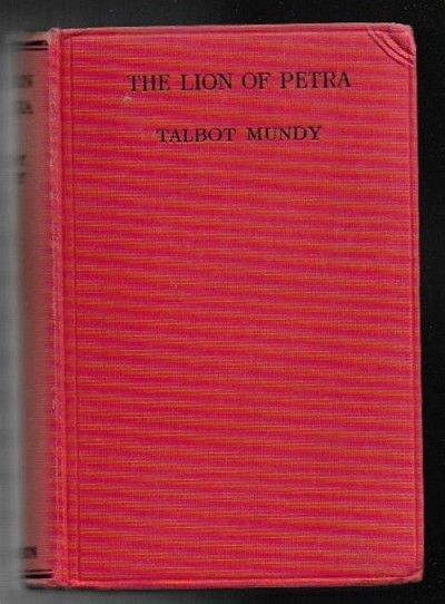 The Lion of Petra by Talbot Mundy (First Edition)