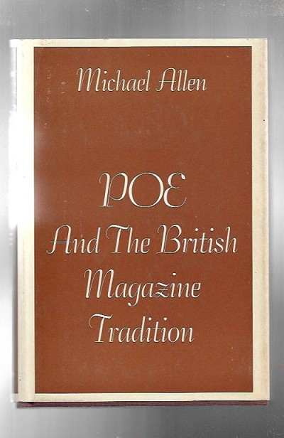 Poe and the British Magazine Tradition by Michael Allen (1st Edition)