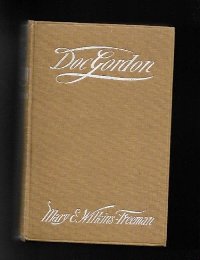 Doc Gordon by Mary E. Wilkins-Freeman