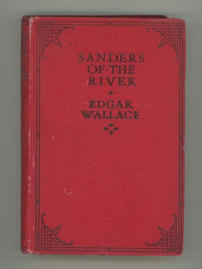 Sanders of the River by Edgar Wallace (Reprint)