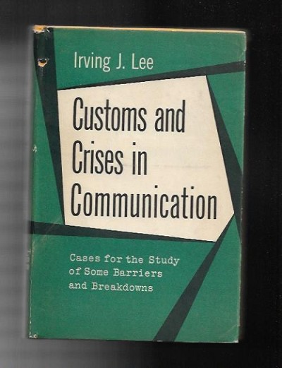 Custom and in Crises in Communication by Irving J. Lee (Norman Metcalf's Copy)
