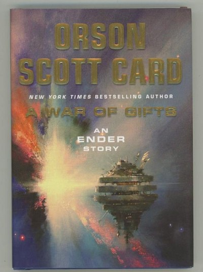 A War of Gifts: An Ender Story by Orson Scott Card. Signed
