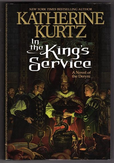 In the King's Service by Katherine Kurtz (First Edition)