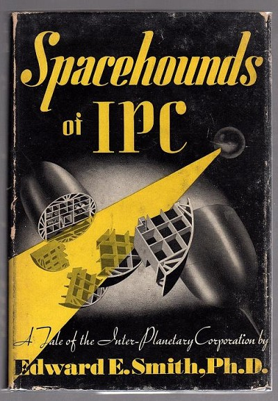 Spacehounds of IPC by Edward E. Smith (Signed)