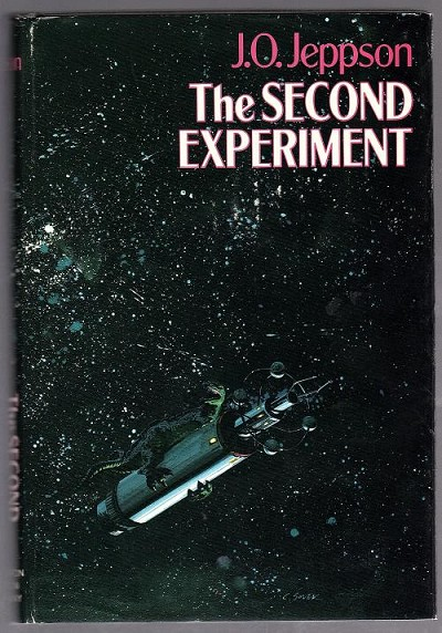 The Second Experiment by J.O. Jeppson (First Edition)
