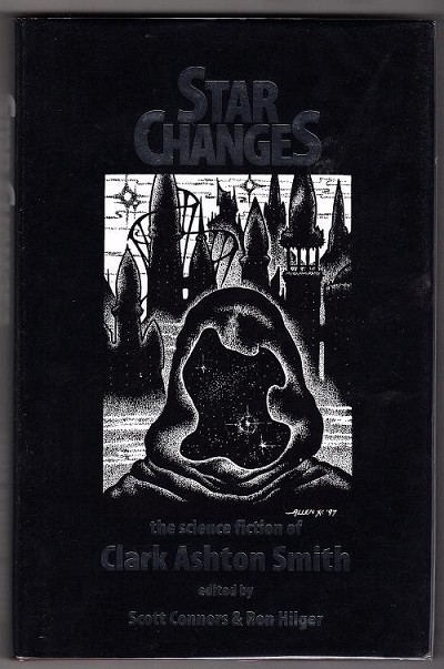 Star Changes by Clark Ashton Smith (First Edition)