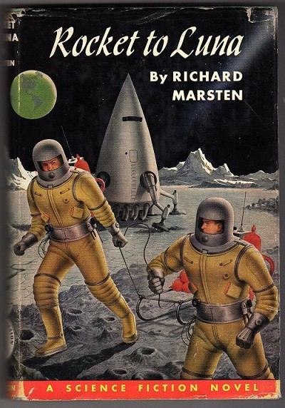 Rocket to Luna by Richard Marsten (Second Printing)