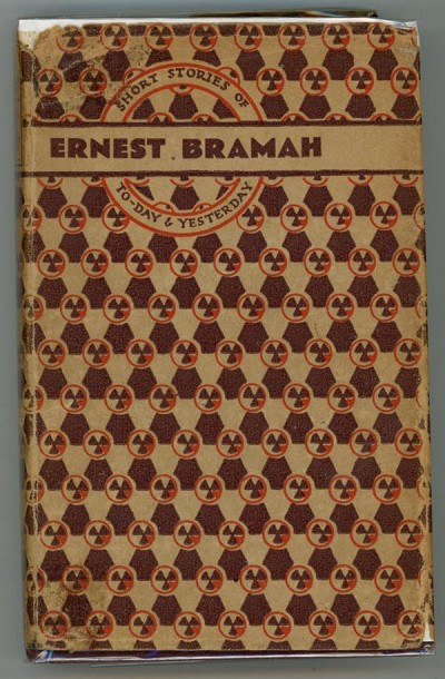 Short Stories of To-Day & Yesterday by Ernest Bramah