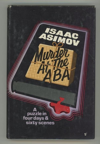 Murder at the ABA by Isaac Asimov (Book Club)
