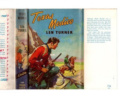 Texas Medico by Len Turner (First Edition) File Copy