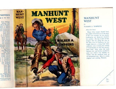 Manhunt West by Walker Tompkins (First Edition) File Copy
