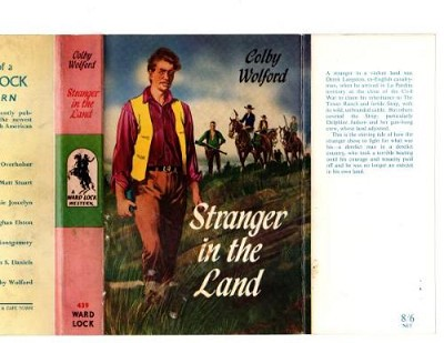 Stranger in the Land by Colby Wolford (First Edition) File Copy