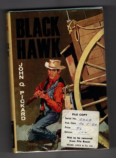 Black Hawk by John Q. Pickard (First Edition) File Copy