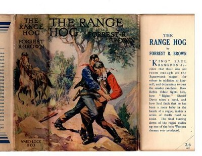 The Range Hog by Forrest R. Brown (First Edition)