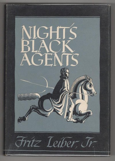 Night's Black Agents by  Fritz Leiber, Jr. (First Edition)