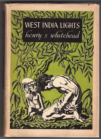 West India Lights by Henry S. Whitehead (First Edition)