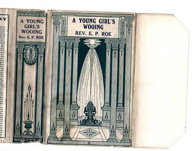 A Young Girl's Wooing by E.P. Roe (File Copy)