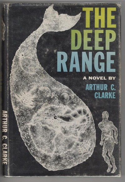 The Deep Range by Arthur C. Clarke (First Edition) Signed