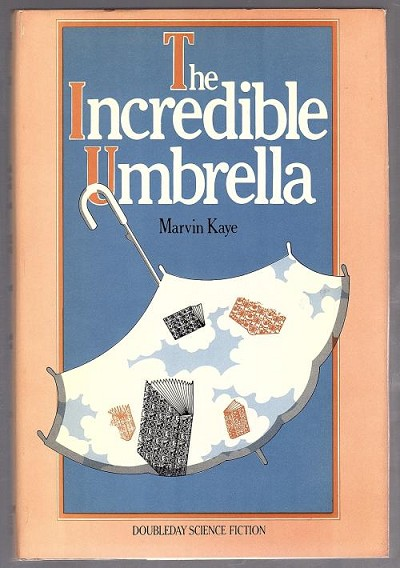 The Incredible Umbrella by Marvin Kaye (First Edition)