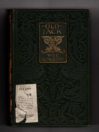 Old Jack: A Tale for Boys by William H. G. Kingston (Ward Lock File Copy)
