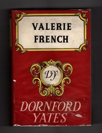 Valerie French by Dornford Yates (Ward Lock File Copy)