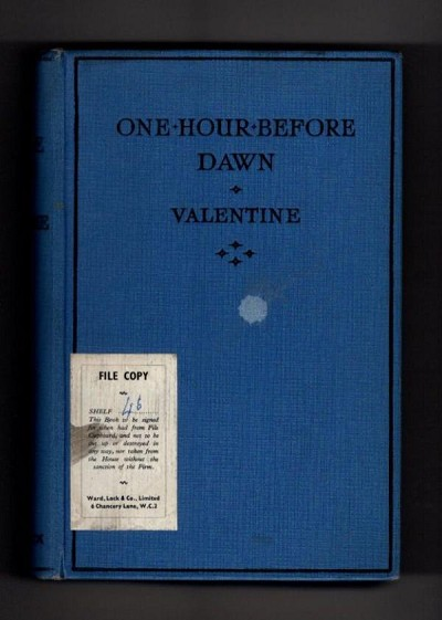 One Hour Before Dawn by Valentine (First Edition) Ward Lock File Copy