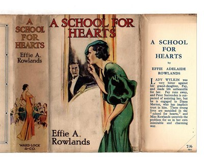 A School for Hearts by Effie Adelaide Rowlands (First Edition) Ward File Copy
