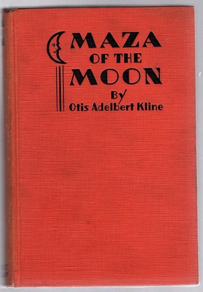 Maza of the Moon by Otis Albert Kline (First Edition)