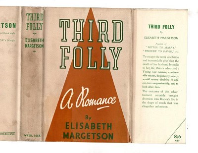 Third Folly: A Romance by Elisabeth Margetson (First Edition) File Copy