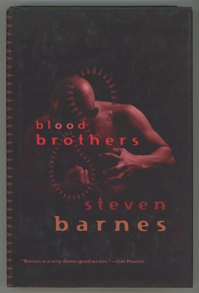 Blood Brothers by Steven Barnes (First Edition)