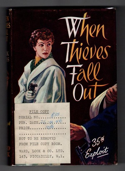 When Thieves Fall Out by Mark Cross (First Edition) Hubin Listed, Ward File Copy