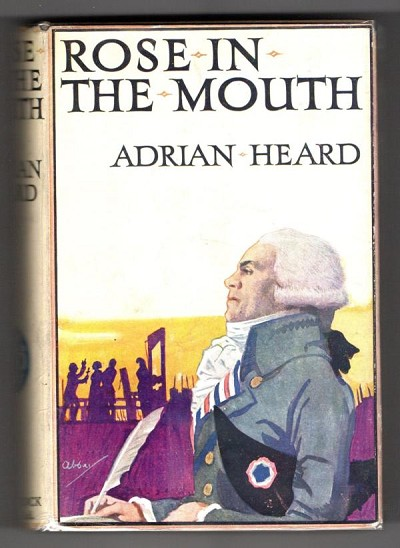 Rose in the Mouth by Adrian Heard (First Edition) File Copy
