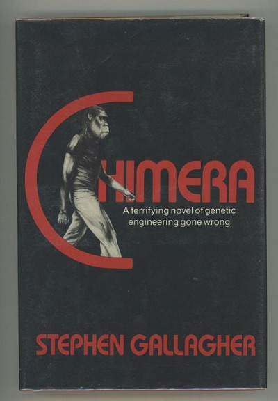 Chimera by Stephen Gallagher (First U.S. Edition)
