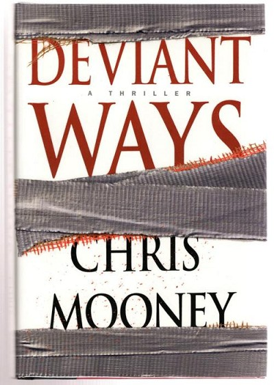 Deviant Ways by Chris Mooney (Debut Novel)