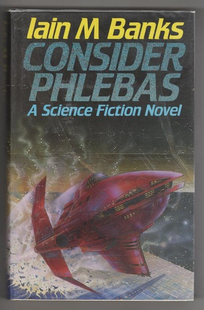 Consider Phlebas by Iain M. Banks (First Edition) First SF Novel Signed