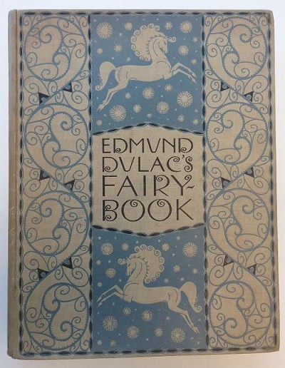 Edmund Dulac's Fairy-book: Fairy Tales of the Allied Nations (First Edition)