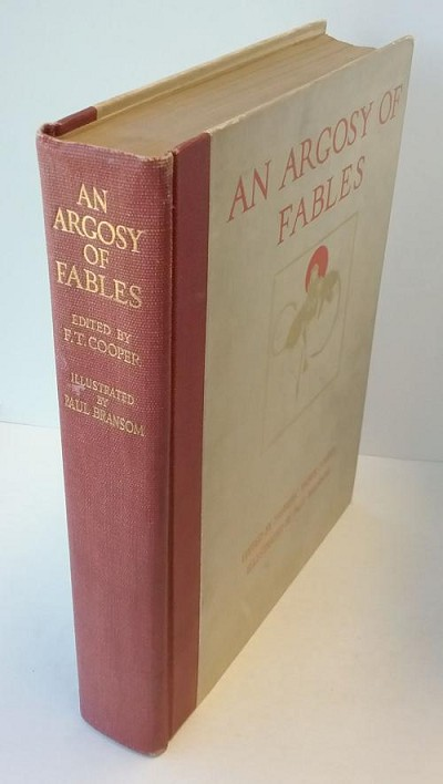 An Argosy of Fables Paul Bransom Illustrator, Frederic Taber Cooper Signed