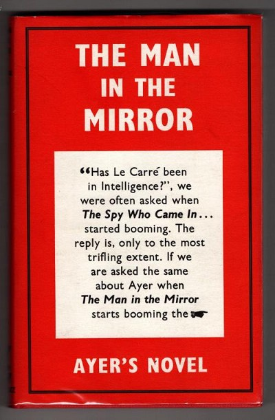Man In the Mirror by Frederick Ayer (First UK Edition) Gollancz File Copy