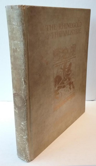 The Rhinegold and the Valkyrie by Richard Wagner (Limited) Arthur Rackham Signed