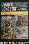 Man's Conquest Sep 1959 , Biggs; Bruce Minney, Lillian Madsen, WWII - Ultra High Grade- NAPA