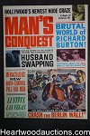 Man's Conquest Aug 1964 Basil Gogos Cvr, Patti Conley, WWII, Le Mans, Richard Burton - Ultra High Grade- NAPA