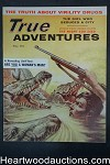 True Adventures May 1957 Walter Popp Cvr; Al Rossi, Chicago Fire, Lizzie Borden - High Grade- NAPA