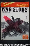 War Story Jun 1958 World War II, Nazi, Kamikaze, Korea - High Grade- NAPA
