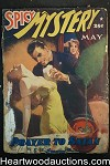 Spicy Mystery May 1942 Hugh B. Cave (writing as Justin Case), E. Hoffman Price