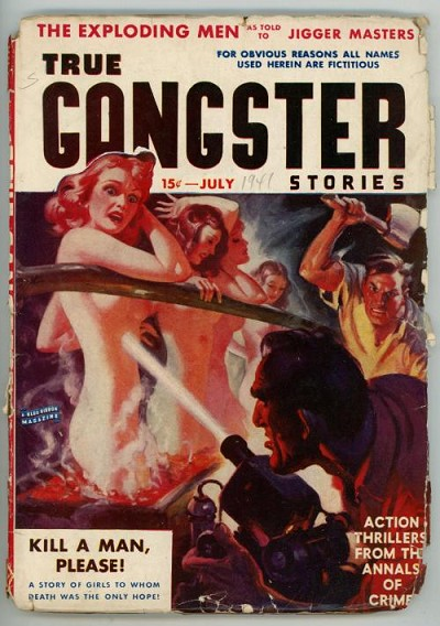 True Gangster Stories  Jul 1941  David Goodis, Wild Horror/GGA Cvr