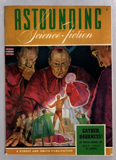 "Astounding Science Fiction May 1943 Fritz Leiber ""Gather Darkness!"" Cvr"