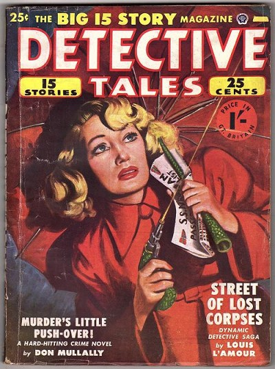 "Detective Tales Jan 1950 Louis L'Amour ""Street of Lost Corpses"""