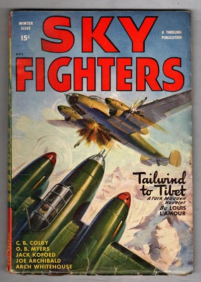 "Sky Fighters 1948 Winter Louis L'Amour ""Tailwind to Tibet"""