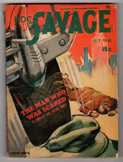 "Doc Savage Jul 1944 ""The Man Who Was Scared"" by Kenneth Robeson"
